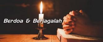Berdoa berjagalah